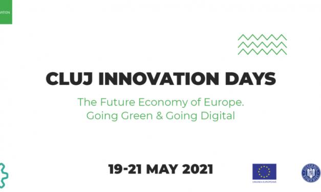Sustenabilitatea economiei şi Pactul Ecologic European – subiecte centrale la cea de-a 9-a ediţie a conferinţei Cluj Innovation Days